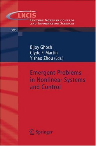 Emergent Problems in Nonlinear Systems and Control (Lecture Notes in Control and Information Sciences)