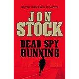Dead Spy Runningby Jon Stock