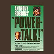 Powertalk!: The Power to Create, the Power to Destroy! | [Anthony Robbins, Paul Zane Pilzer]