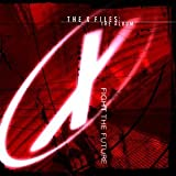 The X-Files: The Album - Fight The Future ~ The X-Files (Related...