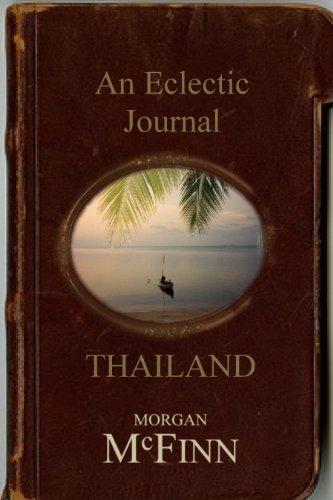Book: An Eclectic Journal... Thailand by Morgan McFinn