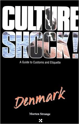 Culture Shock! Denmark (Culture Shock! A Survival Guide to Customs & Etiquette)