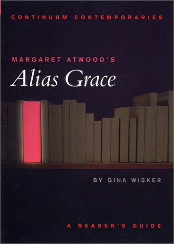 Alias Grace Free Book Notes, Summaries, Cliff Notes and Analysis