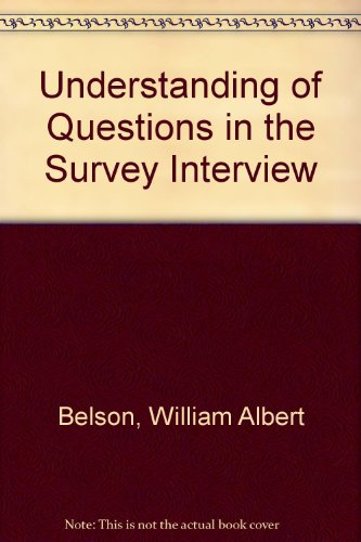 Understanding of Questions in the Survey Interview