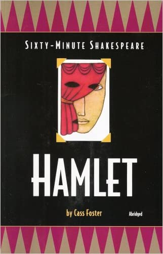 Hamlet: Sixty-Minute Shakespeare Series