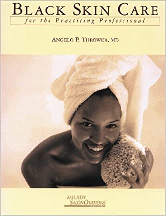 Black Skin Care for the Practicing Professional