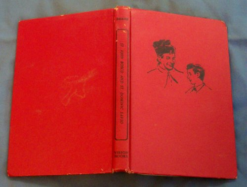 St. John Bosco And The Children'S Saint Dominic Savio. (Vision Books, First Printing 1955)