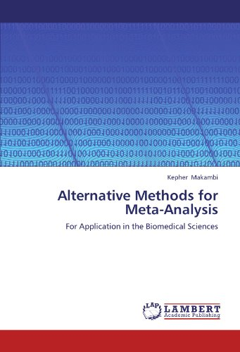 Alternative Methods for Meta-Analysis: For Application in the Biomedical Sciences