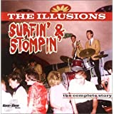 "Surfin' & Stompin'von ""The Illusions"""