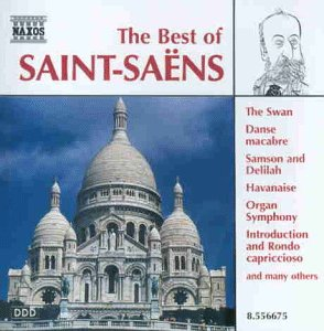 The Best Of - The Best Of Saint-Saens