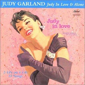 Judy Garland - Judy In Love & Alone - Zortam Music