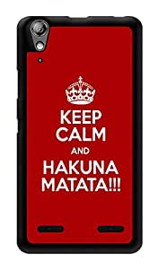 "Humor Gang Keep Calm And Hakuna Matata Printed Designer Mobile Back Cover For ""Lenovo A6000"" (3D, Glossy, Premium Quality Snap On Case)"