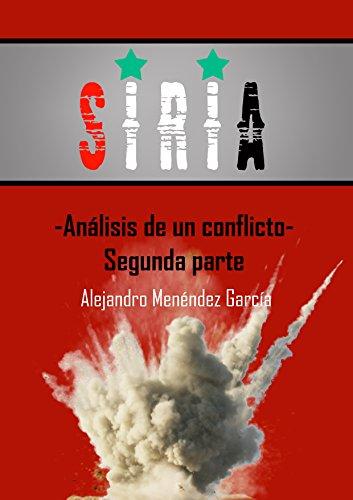 Siria. Análisis de un Conflicto. Segunda Parte.