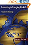 Competing in Emerging Markets: Cases...