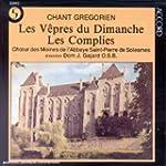 Chant Gr�gorien : Les V�pres Du Diman...