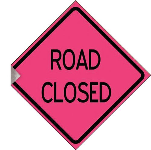 "48"" Windmaster Standard Reflexite Refl (Type Xi) Roll Up Sign W/ Crossbracing, ""Road Closed"", Pink"