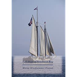 Tall Ships of Penobscot Bay