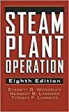 img - for Steam Plant Operation 8th (egith) edition Text Only book / textbook / text book