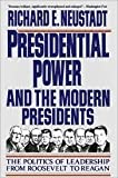 Presidential Power and the Modern Presidents (002922795X) by Richard Neustadt