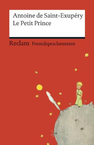 Buchseite und Rezensionen zu 'Le Petit Prince: Französischer Text mit deutschen Worterklärungen' von Antoine de Saint-Exupéry