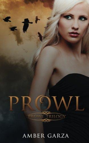 Book: Prowl by Amber Garza