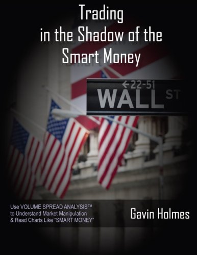 Trading In the Shadow of the Smart Money: Volume 1