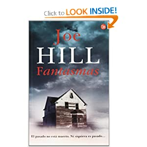 Fantasmas (20th Century Ghosts) (Narrativa (Punto de Lectura)) (Spanish Edition) Joe Hill