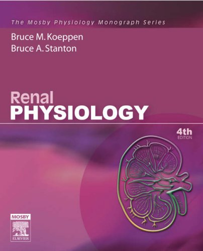 Renal Physiology: Mosby Physiology Monograph Series (with Student Consult Online Access), 4e (Mosby's Physiology Monograph)