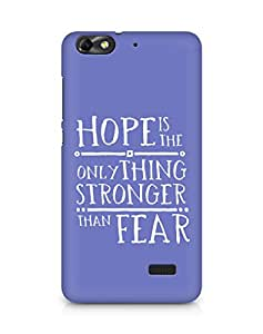 AMEZ hope is the only thing stronger than fear Back Cover For Huawei Honor 4C