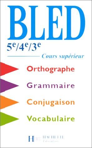 Bled 5ème4ème3èmeCours Precio Supérieur D'orthographe Mejor Tc3uKl1JF