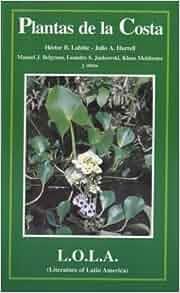 Plantas de la Costa: Las Plantas Nativas y Naturalizadas Mas Comunes