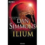"""Ilium: Romanvon """"Wolfgang Jeschke"""""""