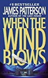 When the Wind Blows (0446607657) by Patterson, James