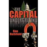 The Capital Underground ~ Ron Ruthfield