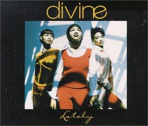 Divine - Lately (Album Version) - Zortam Music