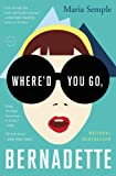img - for Where'd You Go, Bernadette: A Novel book / textbook / text book