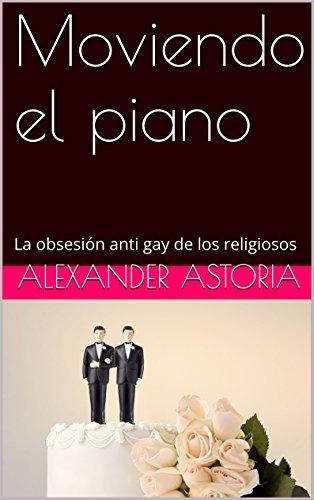 Matrimonio En La Biblia Catolica : Moviendo el piano la obsesión anti gay de los religiosos