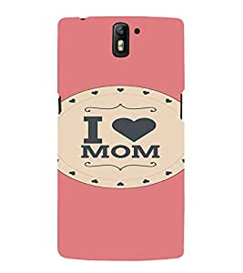 PrintVisa Mom Mother Quotes Design 3D Hard Polycarbonate Designer Back Case Cover for One Plus One