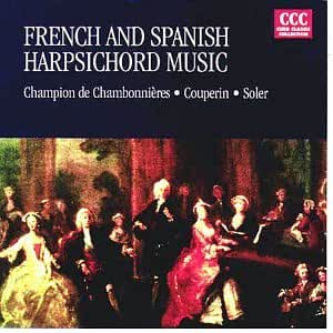 FRENCH & SPANISH HARPSICHORD MUSIC (Harpsichord Collection: Various Artists)