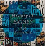 HISTORY OF EXTASY 15th Anniversary