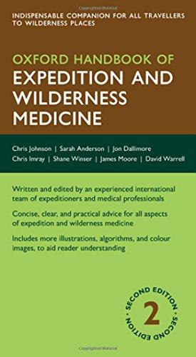 Oxford Handbook of Expedition and Wilderness Medicine (Oxford Medical Handbooks)