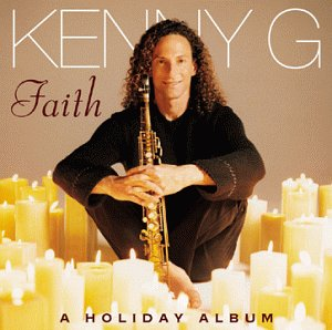 Kenny G - Faith-a Holiday Album - Lyrics2You