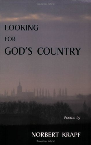 LOOKING FOR GOD'S COUNTRY, Krapf, Norbert