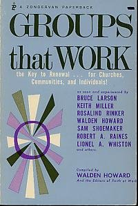 groups-that-work-the-key-to-renewal-for-churches-communities-and-individuals-1