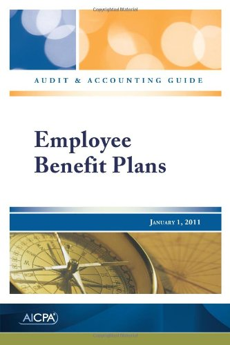 Employee Benefit Plans - Audit and Accounting Guide