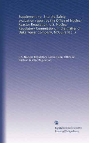 Supplement No. 3 To The Safety Evaluation Report By The Office Of Nuclear Reactor Regulation, U.S. Nuclear Regulatory Commission, In The Matter Of ... Units 1 And 2, Docket Nos. 50-369 And 50-370