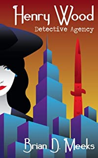 Henry Wood Detective Agency by Brian Meeks ebook deal