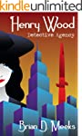 Henry Wood Detective Agency (Henry Wo...