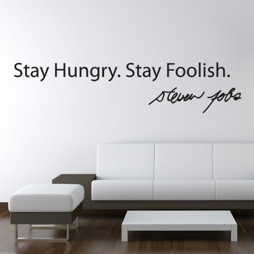 Adesiviamo 814-L Adesivo da parete Steve Jobs Stay Hungry Foolish Vinyl Wall Stickers Decals
