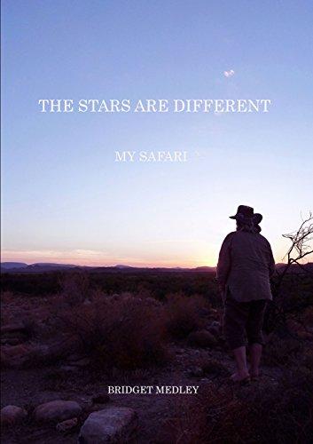 The Stars Are Different: My Safari